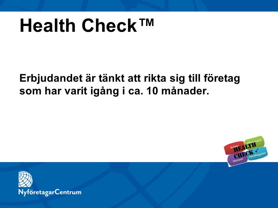 Erbjudandet är tänkt att rikta sig till företag som har varit igång i ca. 10 månader. Health Check™
