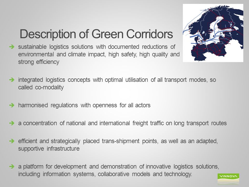 Description of Green Corridors  sustainable logistics solutions with documented reductions of environmental and climate impact, high safety, high qua