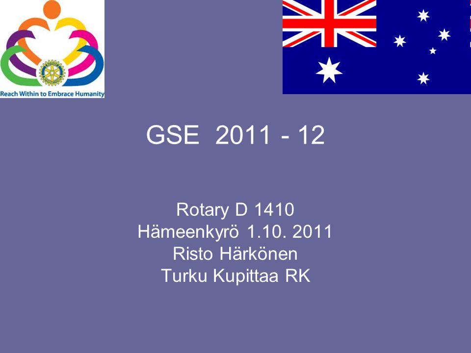 GSE 2011 - 12 Rotary D 1410 Hämeenkyrö 1.10. 2011 Risto Härkönen Turku Kupittaa RK