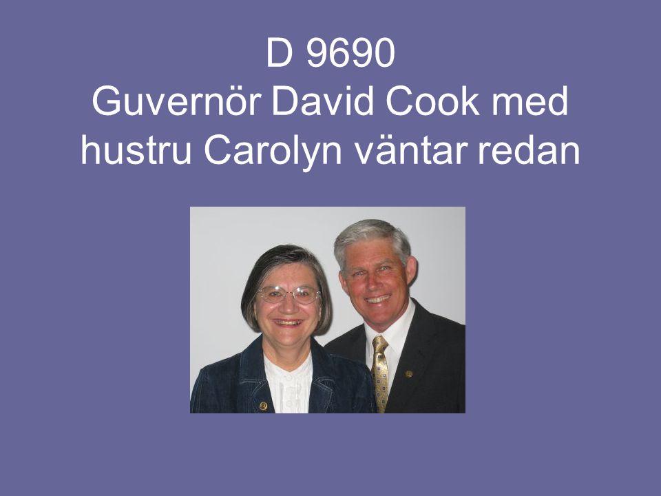 D 9690 Guvernör David Cook med hustru Carolyn väntar redan