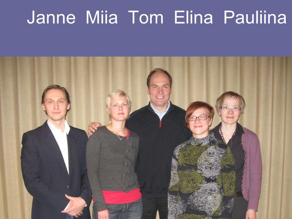 Janne Miia Tom Elina Pauliina