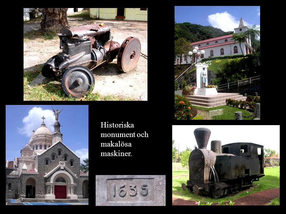 Historiska monument och makalösa maskiner.