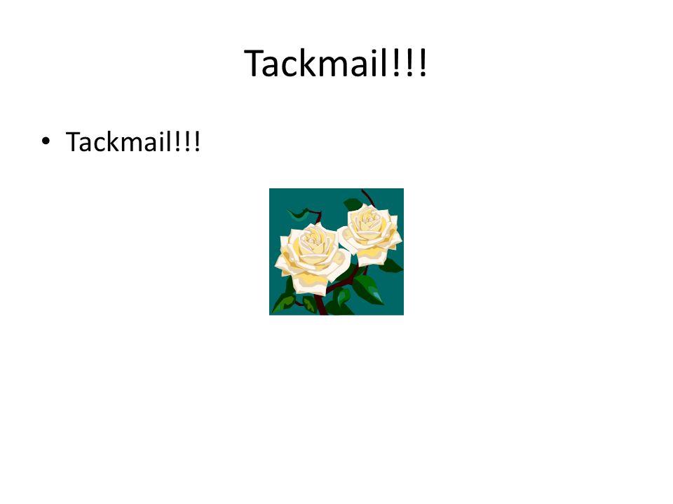 Tackmail!!!