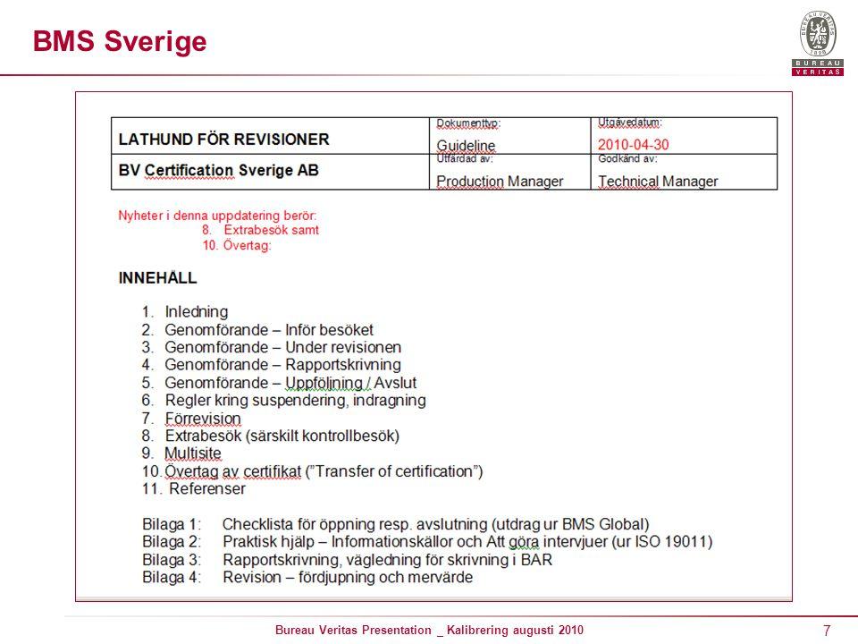 7 Bureau Veritas Presentation _ Kalibrering augusti 2010 BMS Sverige
