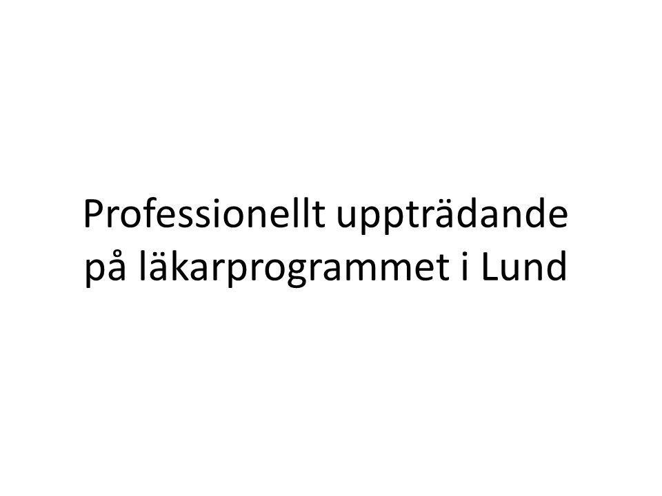 Professionellt uppträdande på läkarprogrammet i Lund