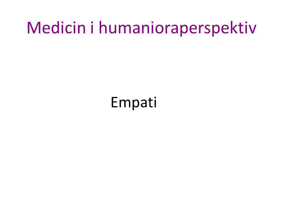 Medicin i humanioraperspektiv Empati