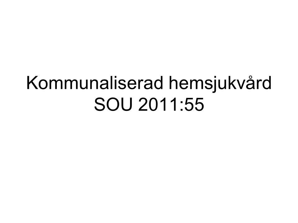 Bakgrund Ädelreformen Lagförslag om kommunaliserad hemsjukvård (Äldrevårdsutredningen (SOU 2004:68 och Socialdepartementet 2006) SKL betonade frivillighet i remissvar Socialstyrelsens rapporter 2008 förespråkade kommunal hemsjukvård