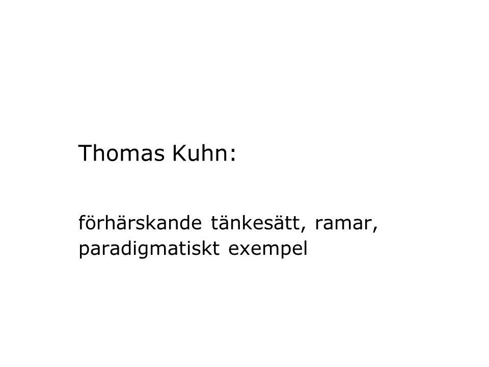 Thomas Kuhn: förhärskande tänkesätt, ramar, paradigmatiskt exempel