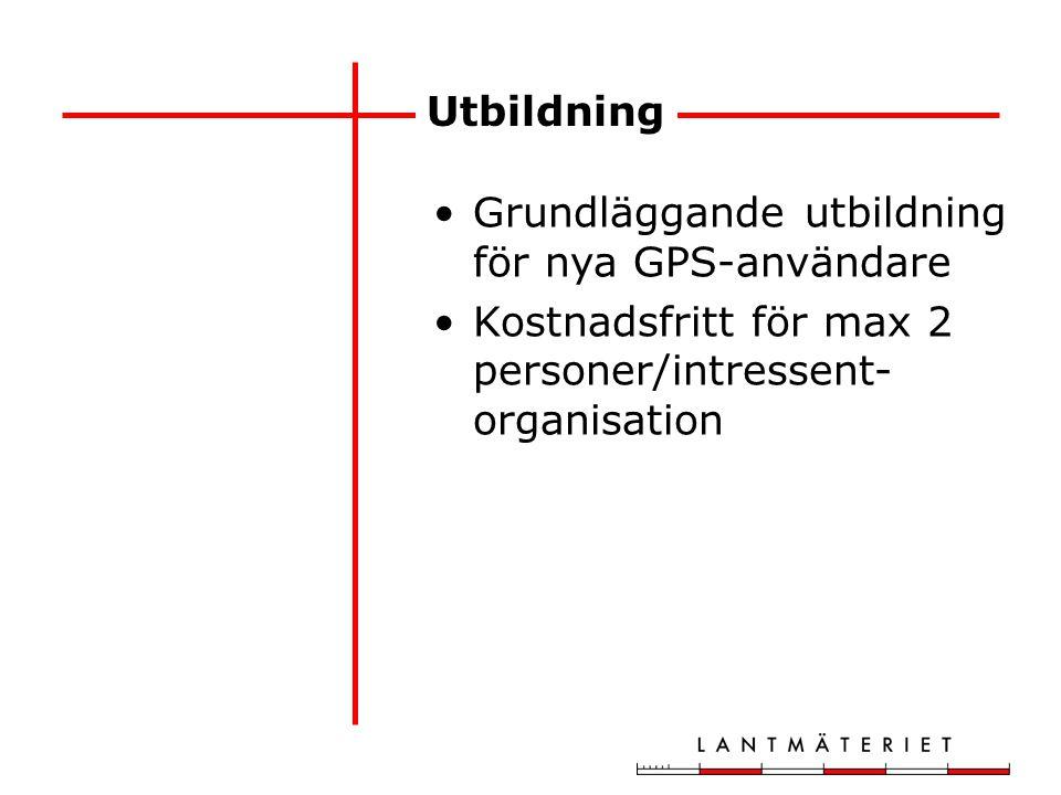 Utbildning Grundläggande utbildning för nya GPS-användare Kostnadsfritt för max 2 personer/intressent- organisation