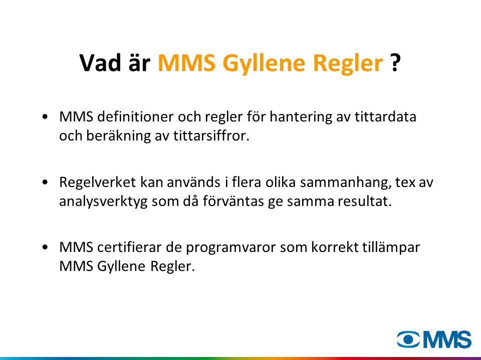 Vad är MMS Gyllene Regler ? MMS definitioner och regler för hantering av tittardata och beräkning av tittarsiffror. Regelverket kan används i flera ol