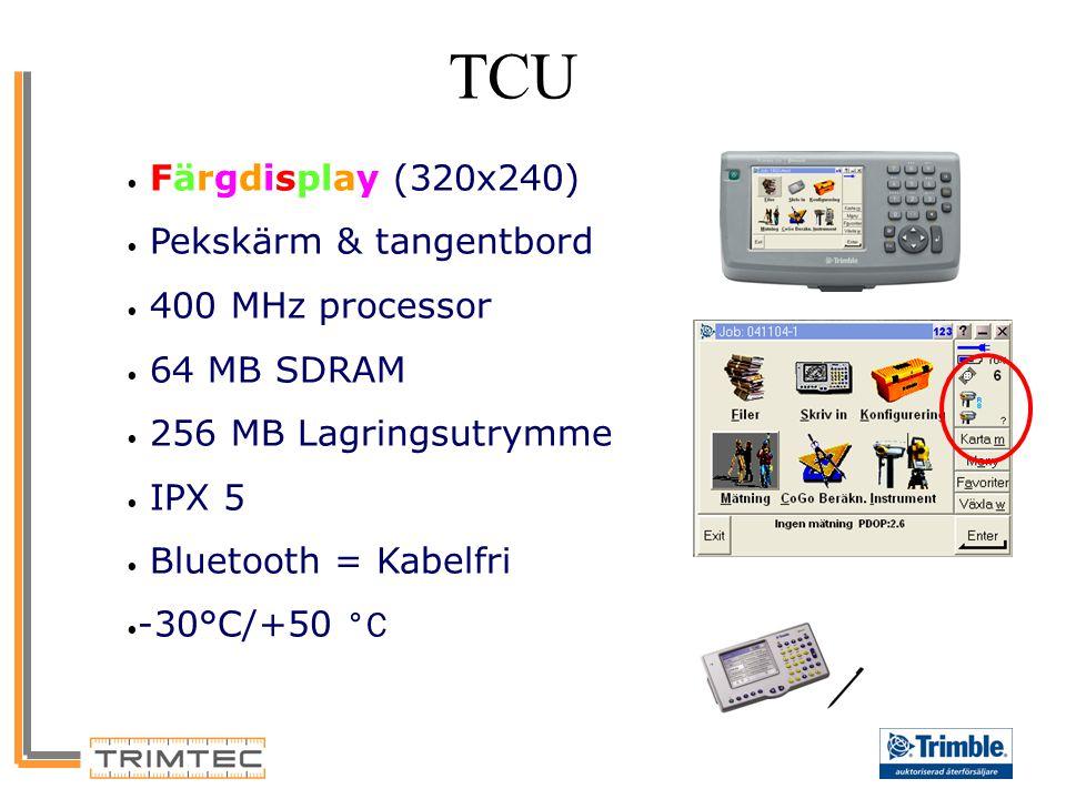TCU Färgdisplay (320x240) Pekskärm & tangentbord 400 MHz processor 64 MB SDRAM 256 MB Lagringsutrymme IPX 5 Bluetooth = Kabelfri -30°C/+50 °C