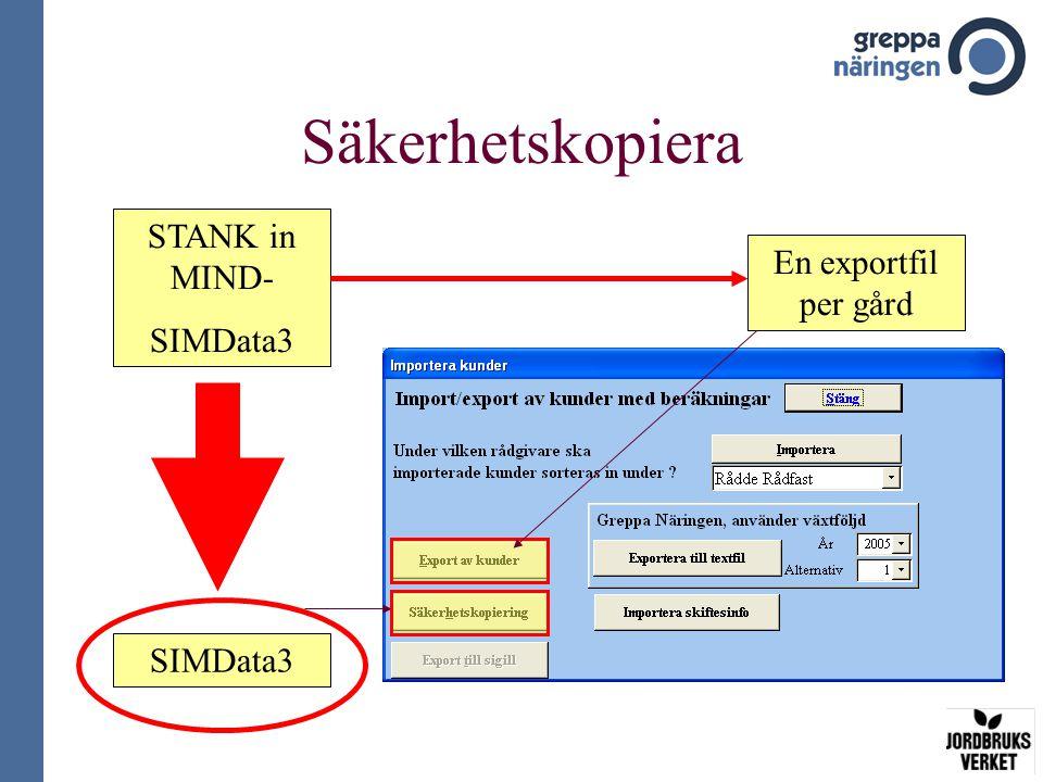Säkerhetskopiera STANK in MIND- SIMData3 En exportfil per gård SIMData3