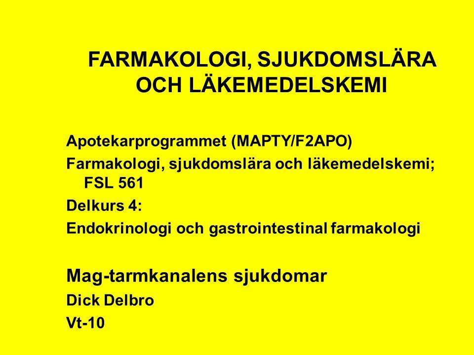 FARMAKOLOGI, SJUKDOMSLÄRA OCH LÄKEMEDELSKEMI Apotekarprogrammet (MAPTY/F2APO) Farmakologi, sjukdomslära och läkemedelskemi; FSL 561 Delkurs 4: Endokri