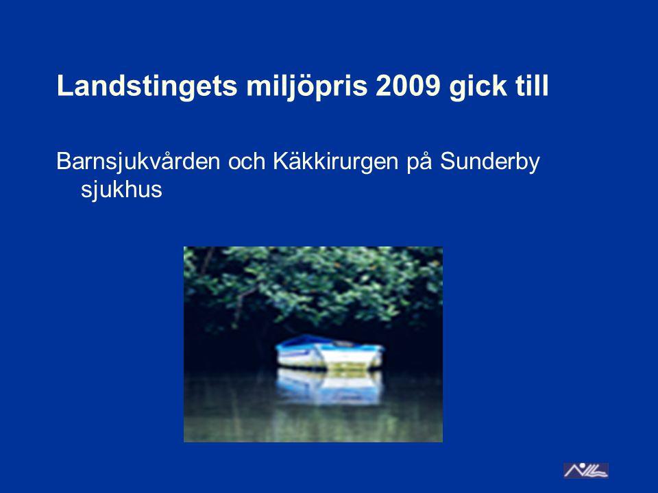 Landstingets miljöpris 2009 gick till Barnsjukvården och Käkkirurgen på Sunderby sjukhus