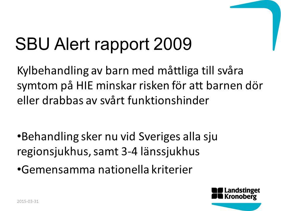 SBU Alert rapport 2009 Kylbehandling av barn med måttliga till svåra symtom på HIE minskar risken för att barnen dör eller drabbas av svårt funktionsh