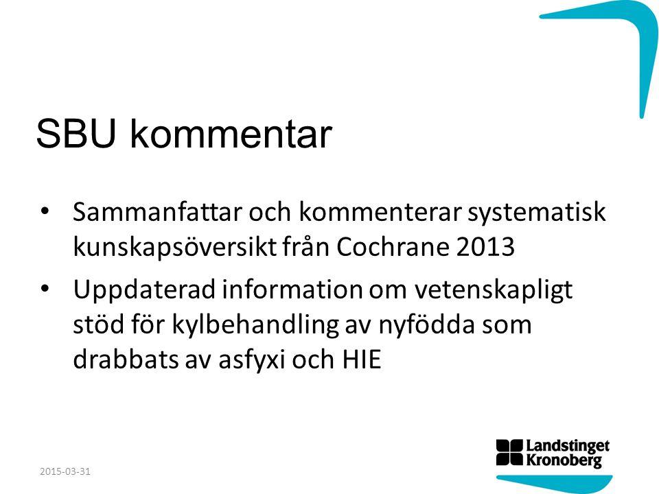 SBU kommentar Sammanfattar och kommenterar systematisk kunskapsöversikt från Cochrane 2013 Uppdaterad information om vetenskapligt stöd för kylbehandl