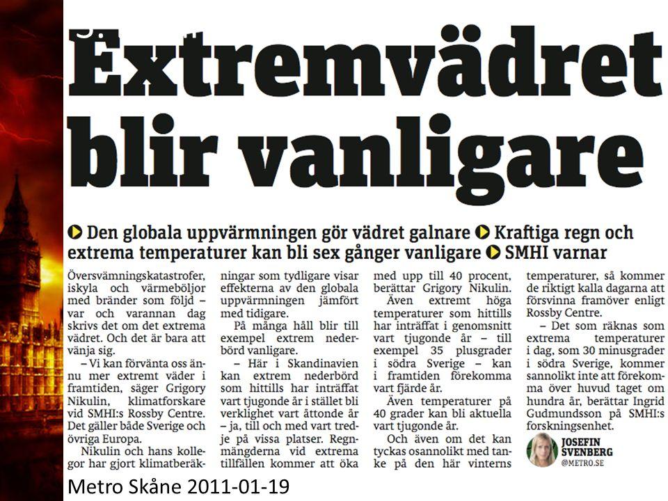 3. Delandet av månen Metro Skåne 2011-01-19