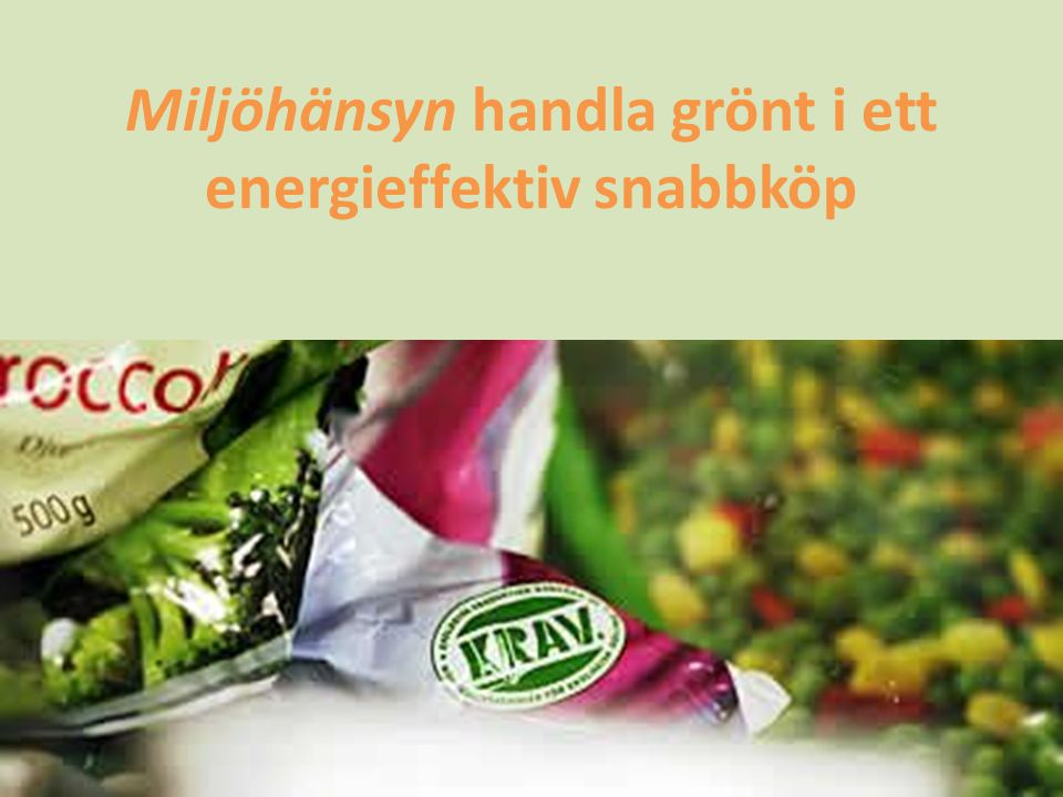 Miljöhänsyn handla grönt i ett energieffektiv snabbköp