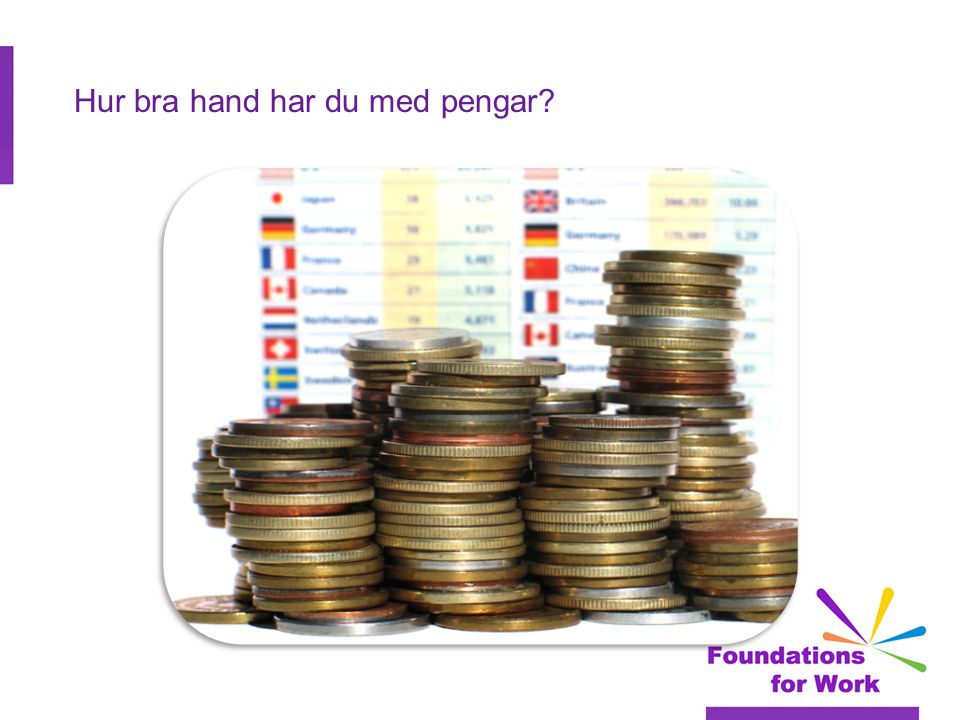Video för varför unga människor behöver bli bättre på att hantera pengar  http://www.youtube.com/wat ch?v=JOt3Apl7qBA http://www.youtube.com/wat ch?v=JOt3Apl7qBA  ( Video som ska läggas till och liknande video anskaffas för Spanien och Sverige )