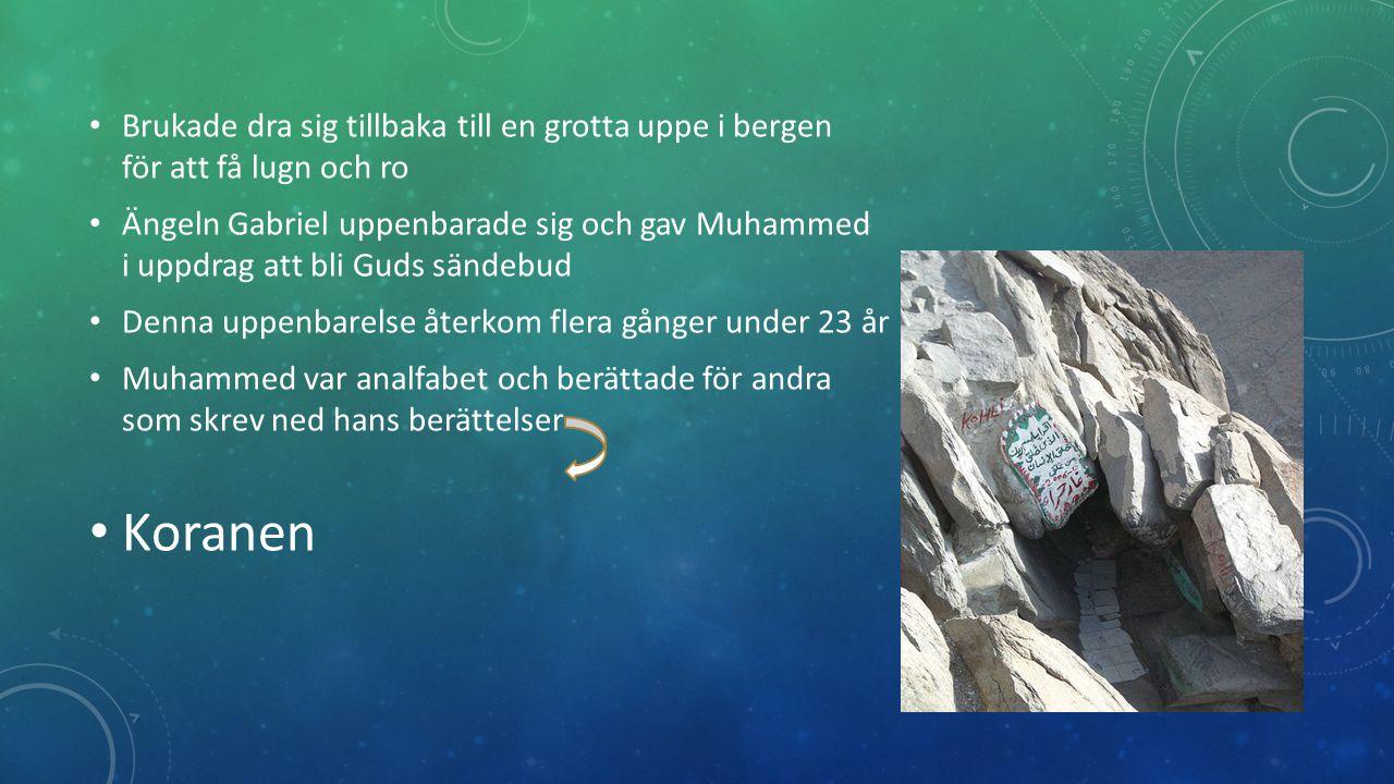 Brukade dra sig tillbaka till en grotta uppe i bergen för att få lugn och ro Ängeln Gabriel uppenbarade sig och gav Muhammed i uppdrag att bli Guds sändebud Denna uppenbarelse återkom flera gånger under 23 år Muhammed var analfabet och berättade för andra som skrev ned hans berättelser Koranen