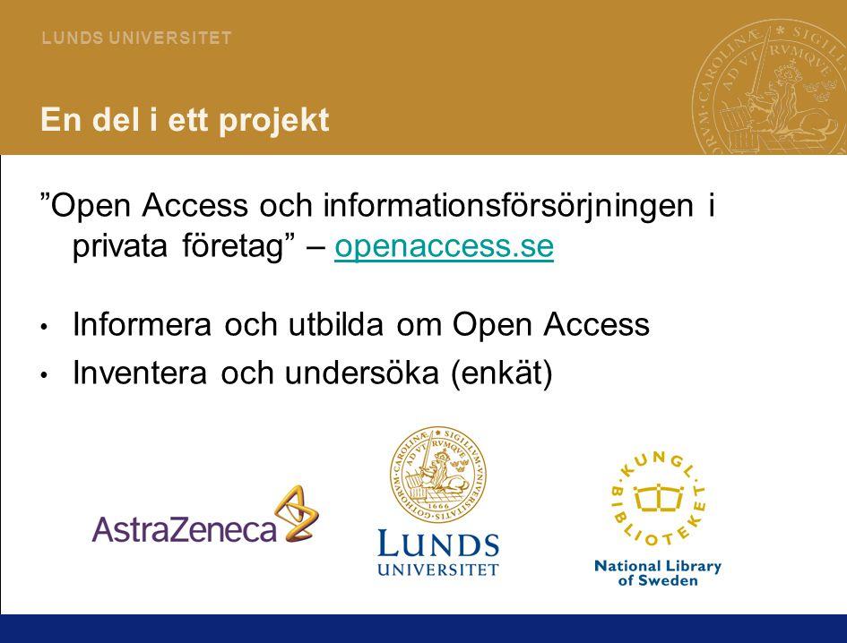3 L U N DS U N I V E R S I T ET Vad är Open Access.