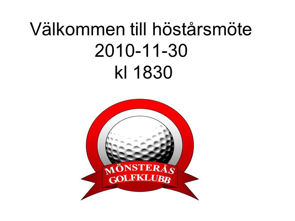 Välkommen till höstårsmöte 2010-11-30 kl 1830