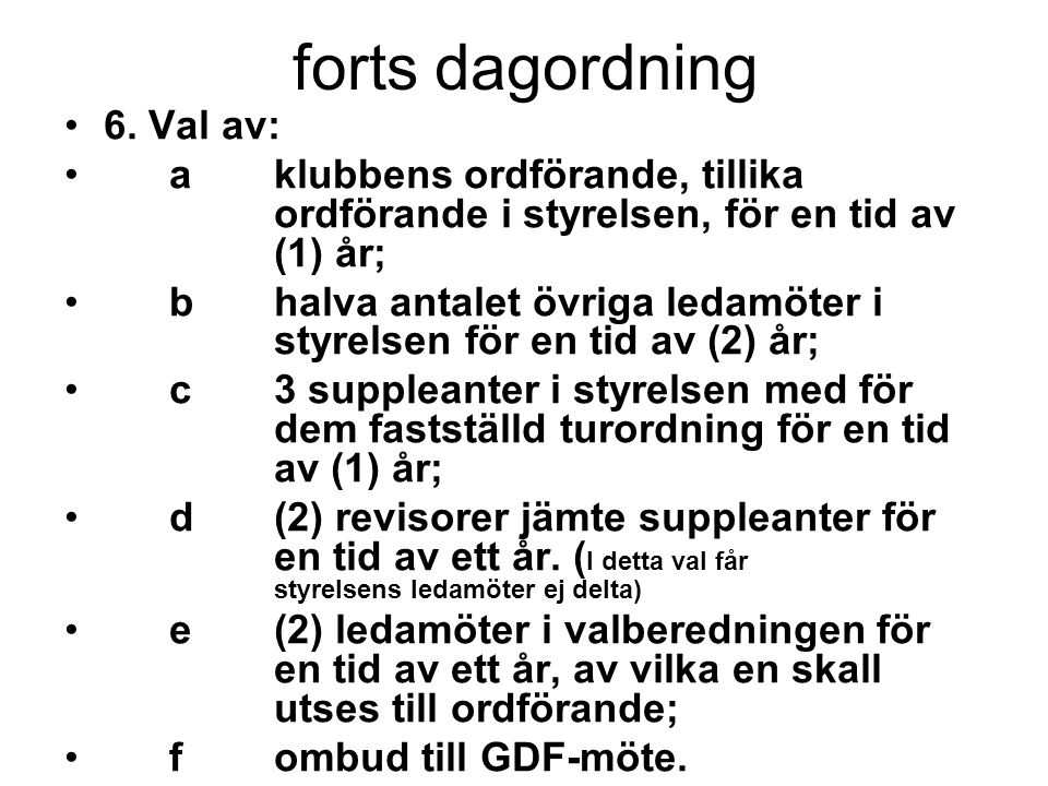 forts dagordning 6.