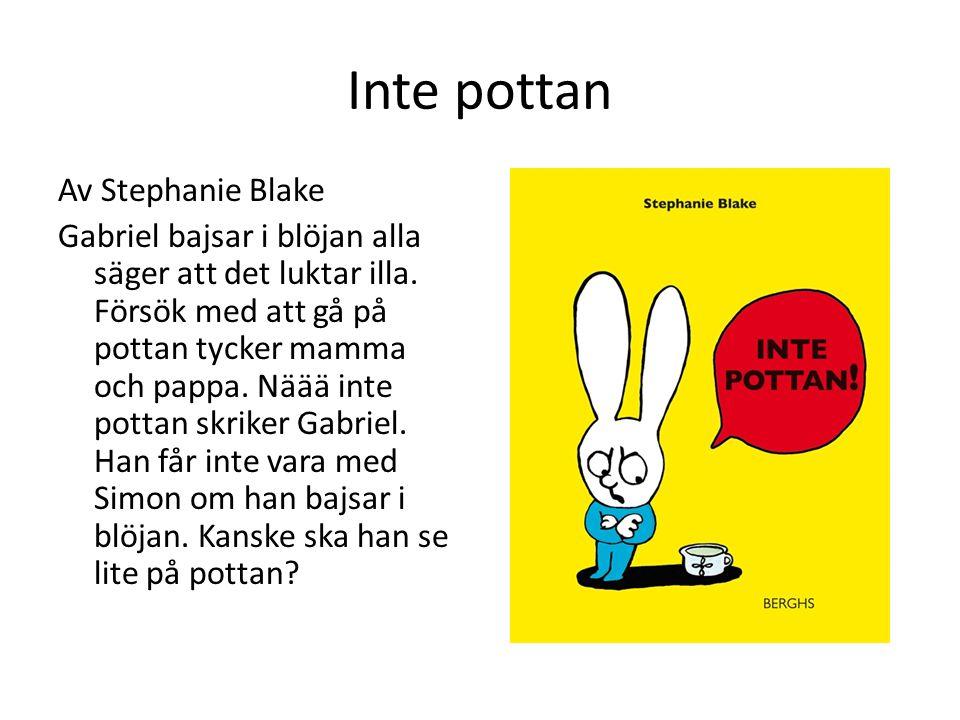 Spyflugan Astrid gillar Av Maria Jönsson Spyflugan Astrid gillar röda saker, bruna saker, svarta saker, gula saker, gröna saker, vita saker men mest gillar hon blått.