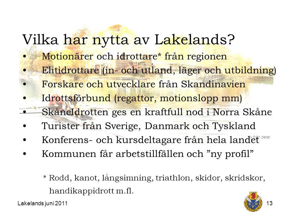 Lakelands juni 201113 Vilka har nytta av Lakelands.