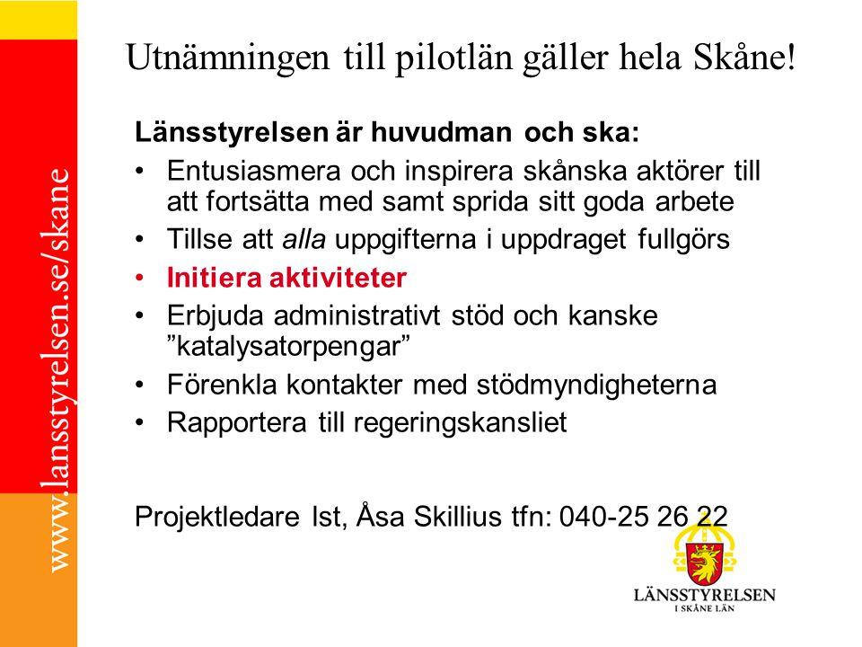 Utnämningen till pilotlän gäller hela Skåne.