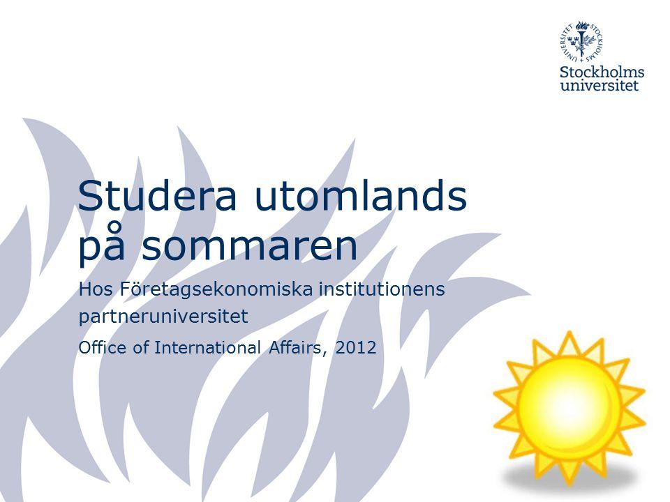 Copenhagen Business School – ISUP 23 juni-3 augusti, 2012 i Köpenhamn Stort internationellt program – 1500 studenter i 2011.