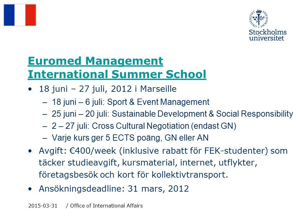 Euromed Management International Summer School 18 juni – 27 juli, 2012 i Marseille –18 juni – 6 juli: Sport & Event Management –25 juni – 20 juli: Sustainable Development & Social Responsibility –2 – 27 juli: Cross Cultural Negotiation (endast GN) –Varje kurs ger 5 ECTS poäng, GN eller AN Avgift: €400/week (inklusive rabatt för FEK-studenter) som täcker studieavgift, kursmaterial, internet, utflykter, företagsbesök och kort för kollektivtransport.