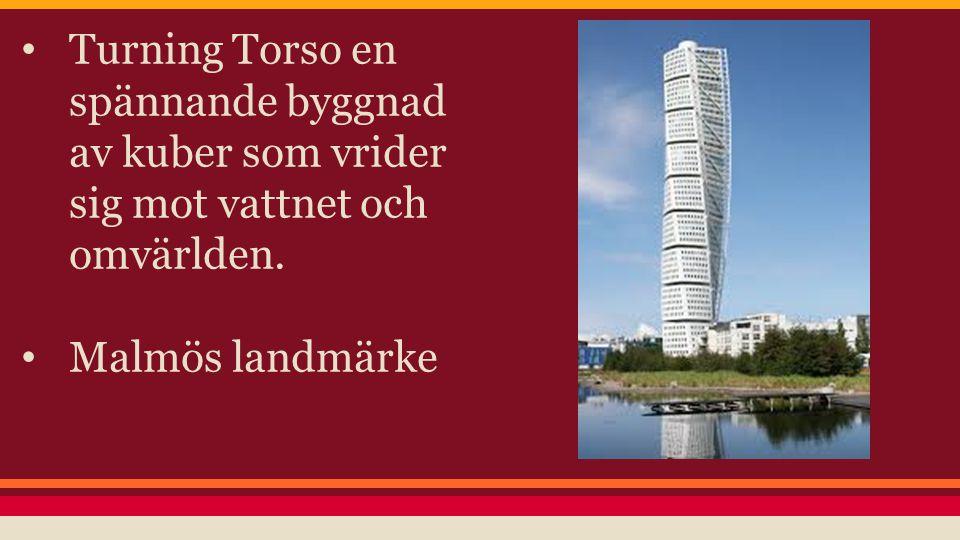 Turning Torso en spännande byggnad av kuber som vrider sig mot vattnet och omvärlden. Malmös landmärke