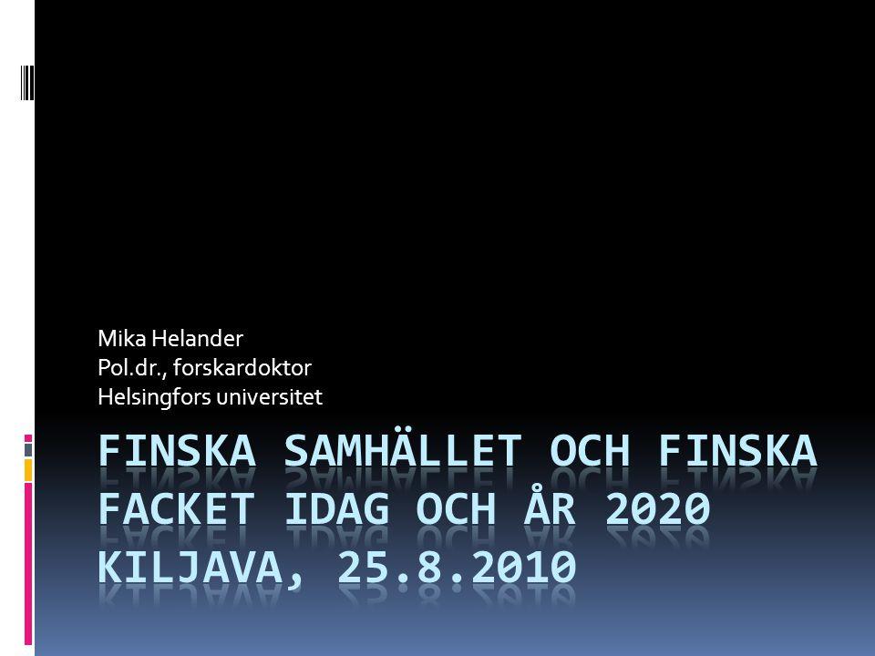 Historisk utgångspunkt  Vinterkrigets anda: konsensuspolitik och socialt kontrakt  Januariförlovningen  Liinamaa I osv.
