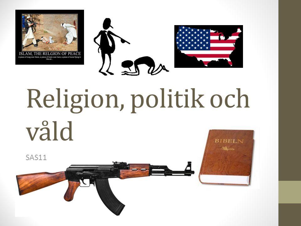 Religion, politik och våld SAS11