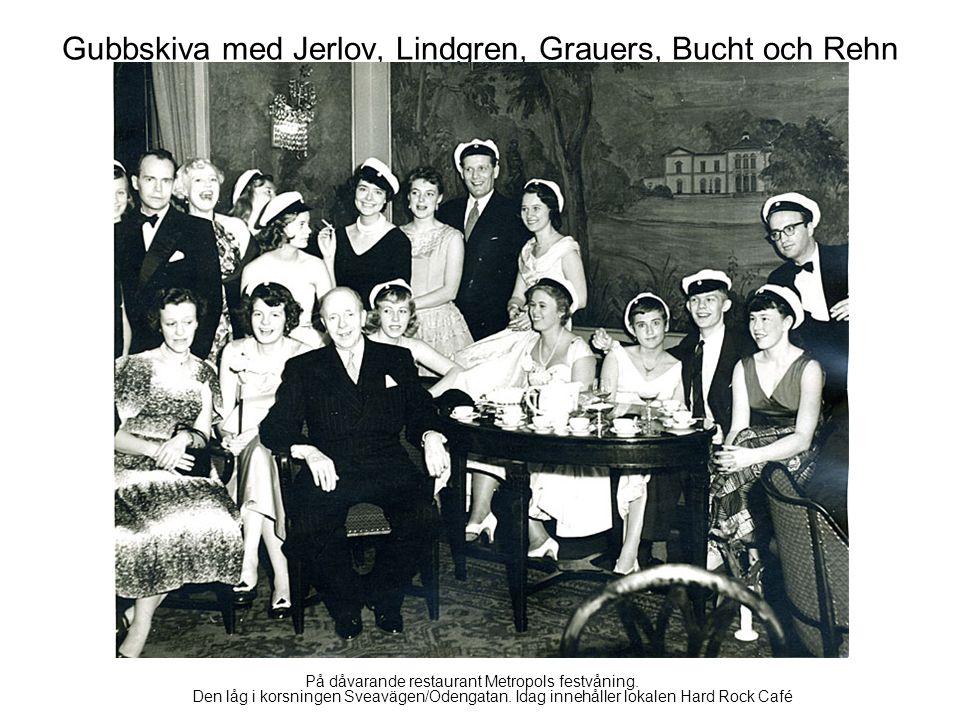 Gubbskiva med Jerlov, Lindgren, Grauers, Bucht och Rehn På dåvarande restaurant Metropols festvåning.