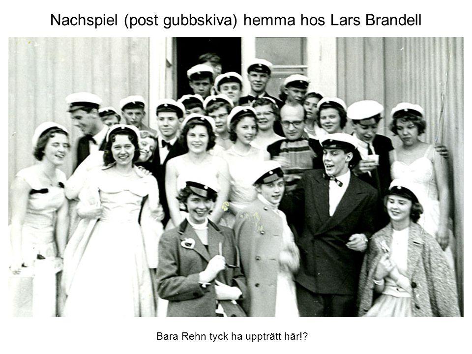 Nachspiel (post gubbskiva) hemma hos Lars Brandell Bara Rehn tyck ha uppträtt här!?