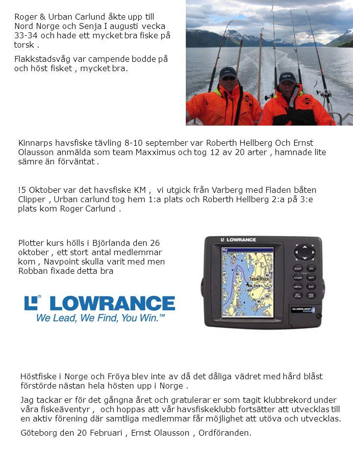 Roger & Urban Carlund åkte upp till Nord Norge och Senja I augusti vecka 33-34 och hade ett mycket bra fiske på torsk.