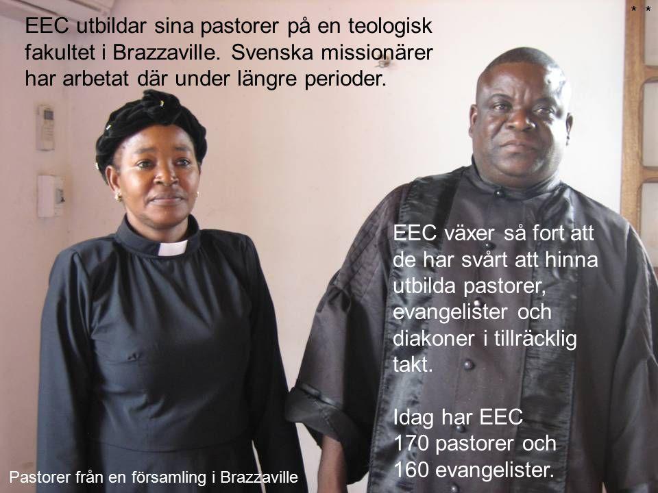 EEC utbildar sina pastorer på en teologisk fakultet i Brazzaville. Svenska missionärer har arbetat där under längre perioder. EEC växer så fort att de