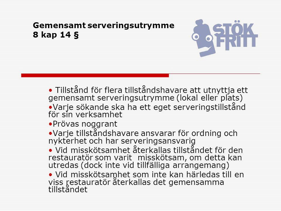 Provsmakning vid tillverkningsstället 8 kap 7 § Tillverkare Från råvaror som produceras på den egna gården Provsmakning, liten mängd Inga krav på matservering Tillverkningsställe med serveringstillstånd - Serveringsrörelsen ska finnas i anslutning till tillverkningsstället - Anmälan ska göras till kommunen Särskilt tillstånd för provsmakning vid tillverkningsställe - Samma regler som för serveringstillstånd, bl.a.