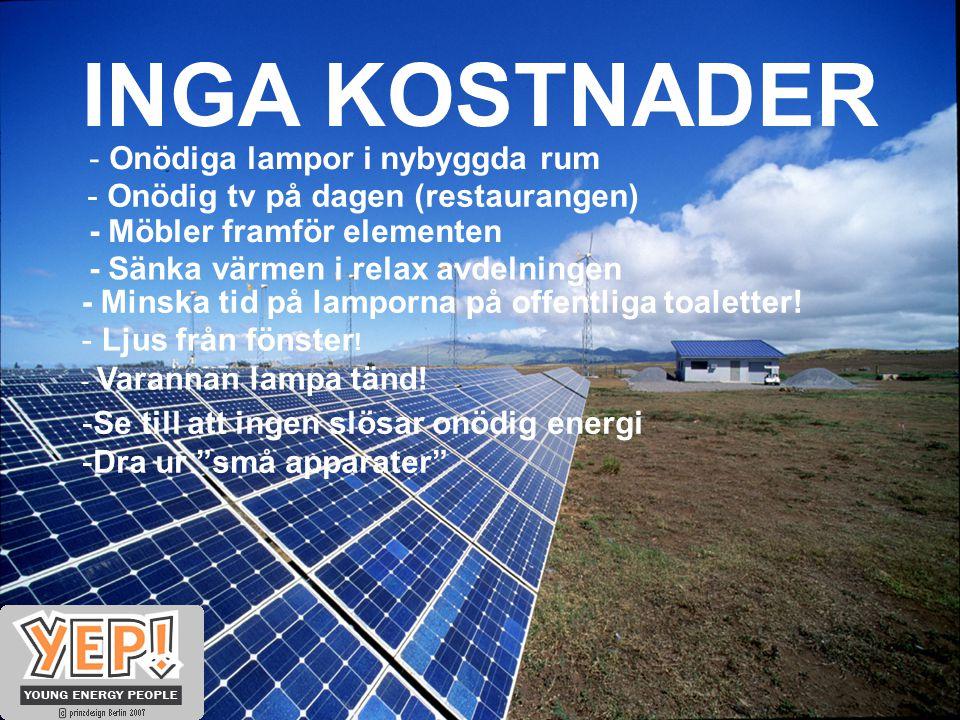 INGA KOSTNADER - Minska tid på lamporna på offentliga toaletter.