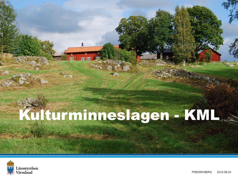 Kulturminneslagen - KML FREDRIK BERG2012-09-24