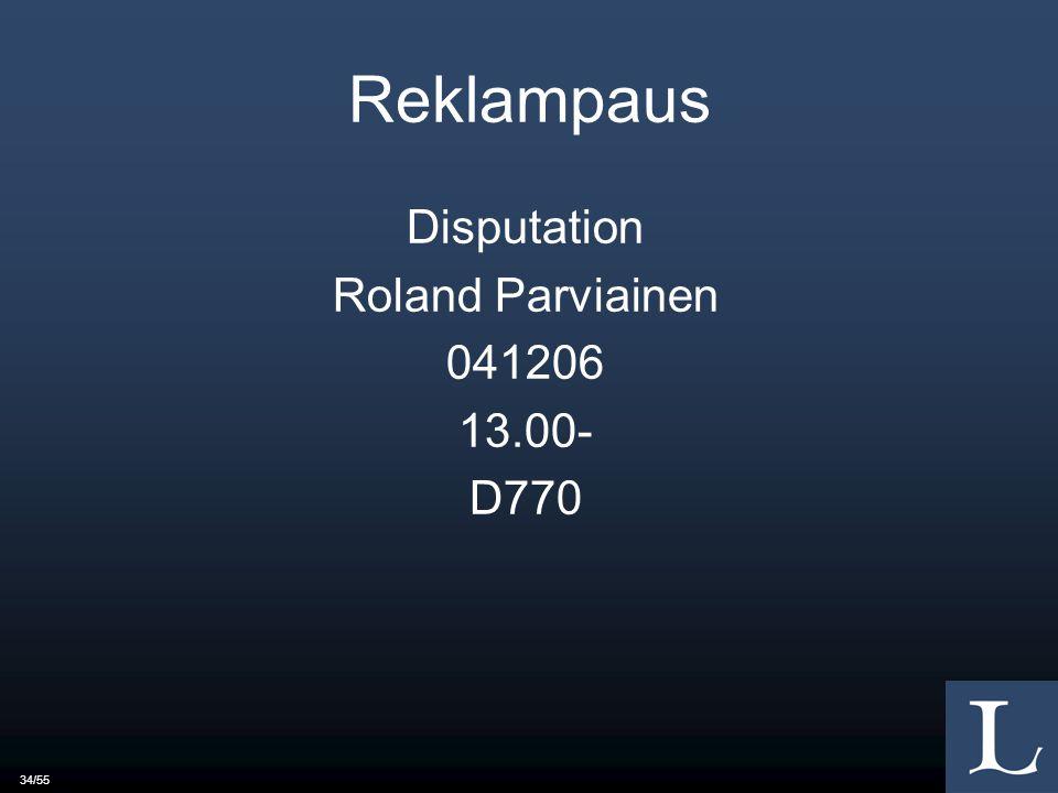 34/55 Reklampaus Disputation Roland Parviainen 041206 13.00- D770