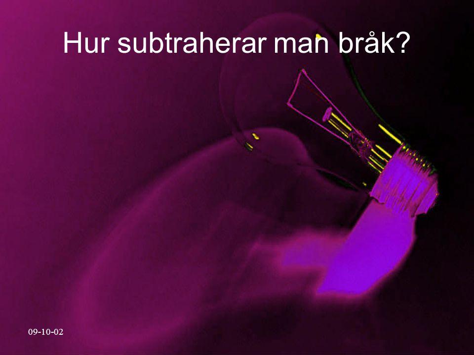 09-10-02 Hur subtraherar man bråk?