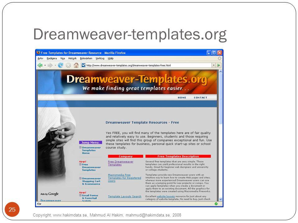 Dreamweaver-templates.org Copyright, www.hakimdata.se, Mahmud Al Hakim, mahmud@hakimdata.se, 2008 25