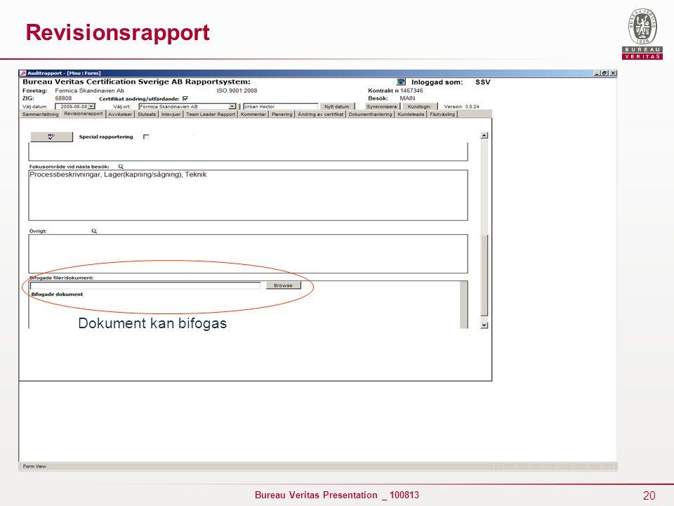 20 Bureau Veritas Presentation _ 100813 Dokument kan bifogas Revisionsrapport