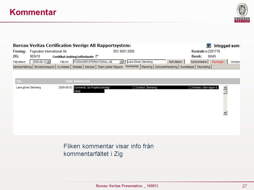 27 Bureau Veritas Presentation _ 100813 Fliken kommentar visar info från kommentarfältet i Zig Kommentar