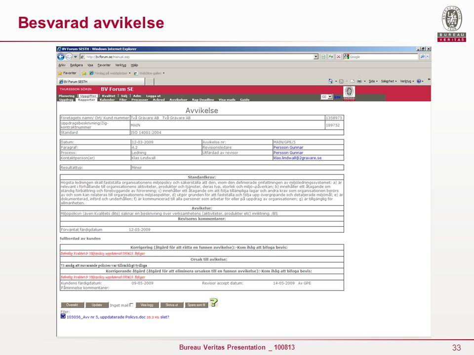 33 Bureau Veritas Presentation _ 100813 Besvarad avvikelse
