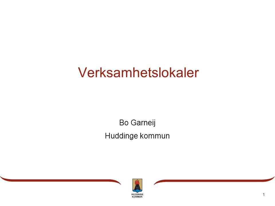 1 Verksamhetslokaler Bo Garneij Huddinge kommun