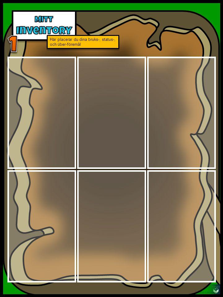 Här placerar du dina bruks-, status-, och über-föremål Eleven klipper itu de föremålskort hen vinner under spelifieringen och sparar informationsdelen från föremålskortet här – den kosmetiska delen fästs på avataren.